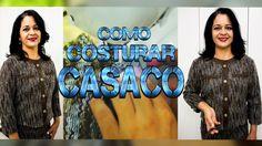 APRENDA COMO COSTURAR: CASACO FEMININO COM FORRO