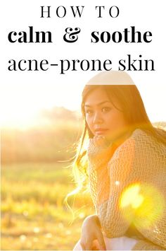 Don't let acne treatment irritate your skin!