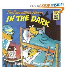 The Berenstein Bears in the Dark by Stan and Jan Berenstein