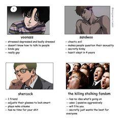 The Killing Stalking Fandom - Yandere Manga Stalking Funny, Killing Stalking Memes, Yandere Manga, Anime Manga, Anime Meme, Stupid Funny Memes, Haha Funny, Killing Me Softly, A Silent Voice