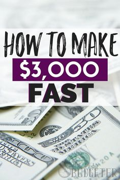 Need a way to make money fast? Here's how to make $3000 FAST! You might be surprised at how easy (and fun!) some of these side hustles can be.