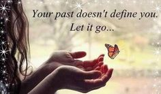 past does not define you