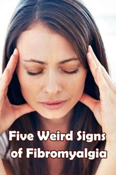 Five Weird Signs of Fibromyalgia #Fibromyalgia..,. And lucky me, I have them all. Fibro sucks!!!