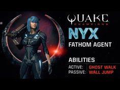 Quake Champions Nyx Champion Trailer Game Site Reviews Ghost Walk Nyx Champion
