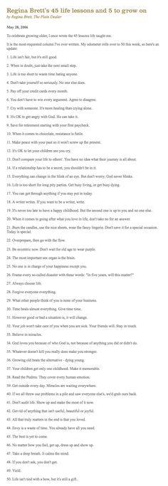 Regina Brett's Life Lessons  from http://www.reginabrett.com/life_lessons.php
