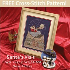 Santa's Visit Download from Just CrossStitch newsletter. Click on the photo to access the free pattern. Sign up for the newsletter here: AnniesNewsletters.com