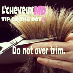 www.instagram.com/lescheveuxmd  The myth that the more you cut your hair, the more it will grow is just that - a myth. Only trim when there is a real need.~L'cheveuxMD