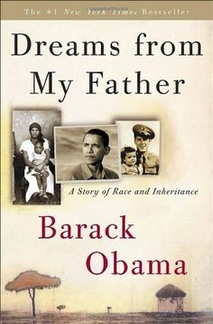 Dreams from My Father: A Story of Race and Inheritance by Barack Obama. $7.52. 466 pages. Author: Barack Obama. Publisher: Crown; Reprint edition (January 9, 2007)