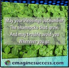 """May the """"Luck of the Irish"""" be a daily occurrence. #StPatricksDay #LuckoftheIrish #bartism http://emaginesuccess.com"""