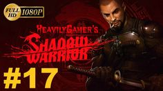 Shadow Warrior 2013 Gameplay Walkthrough (PC) Chapter 17 - If This Is Vi...