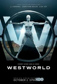 """Westworld (HBO-October 2, 2016) a science fiction thriller developed by Jonathan Nolan, Lisa Joy based on the 1973 film. Written and directed by American novelist Michael Crichton. Executive Producers: Nolan, Joy, J. J. Abrams, Bryan Burk. Plot: A """"dark odyssey about the dawn of artificial consciousness and the future of sin. A futuristic theme park called Westworld. Stars: Anthony Hopkins, Ed Harris, Evan Rachel Wood, James Marsden, Thandie Newton, Tessa Thompson, and others. Poster - IMDb"""