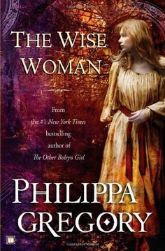 By Philippa Gregory:The Wise Woman: A Novel [Paperback] null,http://www.amazon.com/dp/B00BKD7NKG/ref=cm_sw_r_pi_dp_22CZsb1S0ZNZ0KWG