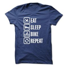 This Shirt Makes A Great Gift For You And Your Family. Eat sleep bike repeat .Ugly Sweater, Xmas Shirts, Xmas T Shirts, Job Shirts, Tees, Hoodies, Ugly Sweaters, Long Sleeve, Funny Shirts, Mama, Boyfriend, Girl, Guy, Lovers, Papa, Dad, Daddy, Grandma, Grandpa, Mi Mi, Old Man, Old Woman, Occupation T Shirts, Profession T Shirts, Career T Shirts,