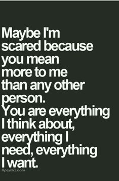 If only you knew just how much you mean to me.... How much I think of you...