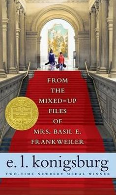 From the Mixed-Up Files of Mrs. Basil E. Frankweiler - E. L. Konigsburg