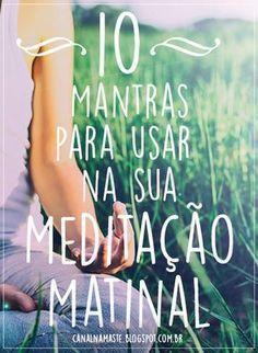 O período da manhã é o melhor momento para a meditação, uma vez que ajuda a prepará-lo para começar um novo dia completamente estimulado e renovado. E a melhor maneira de entrar em um estado meditativo é praticando mantras.