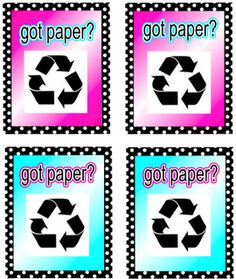 Free Recycle Bin Signs. Attach to plastic bins and put out during class work that requires cutting. Clippings go in the recycle bin instead of on the floor!