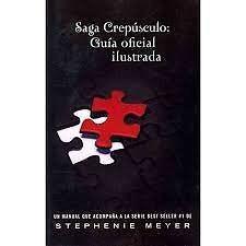 Saga Crepusculo: Guia oficial ilustrada   Stephenie Meyer  SIGMARLIBROS