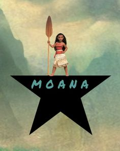 I was looking up stuff about Moana and my mind created this. - Hamilton meets Disney's Moana