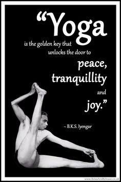 "BKS Iyengar Yoga Quote: ""Yoga is the golden key that unlocks the door to peace, tranquillity and joy."" .... #BKSIyengar #Inspirational #LifeQuote #YogaBenefits #YogaForAll #quoteoftheday #yogaquote"