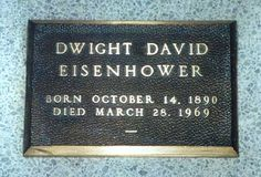 Dwight David Eisenhower (1890 - 1969) 34th president of the United States, Supreme Allied Commander in Europe during World War II. Burial:  Eisenhower Center,   Abilene,  Dickinson County,  Kansas