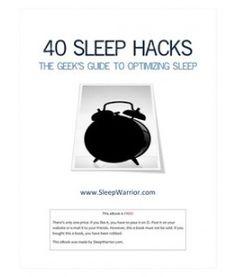 40 sleep hacks (I'm working on polyphasic sleep right now)