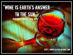 Wine Quotes: Wine and Sun