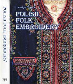 Turska Jadwiga – Polish folk embroidery 1 1997 by Veacesav Filimon - issuu Polish Embroidery, Folk Embroidery, Embroidery Transfers, Vintage Embroidery, Embroidery Stitches, Embroidery Patterns, Machine Embroidery, Hungarian Embroidery, Indian Embroidery