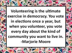 Why #volunteering matters and shapes the lives of those around you.