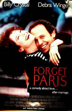 Watch Forget Paris full hd online Directed by Billy Crystal. With Billy Crystal, Debra Winger, Joe Mantegna, Cynthia Stevenson. Mickey Gordon is a basketball referee who travels to France to Paris Movie, Movie Tv, Movie List, Cathy Moriarty, Debra Winger, Joe Mantegna, Romantic Movie Quotes, Image Film, Paris Poster