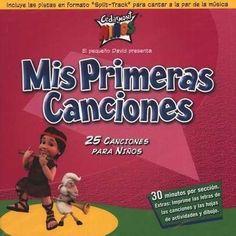 Mis Primeras Canciones/Toddler Tunes, Compact Disc [CD], Spanish Edition