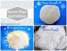 Three ideas for snow play activities, including snow paint, snow dough, and pretend snow.