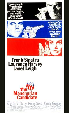 Directed by John Frankenheimer.  With Frank Sinatra, Laurence Harvey, Janet Leigh, Angela Lansbury. A former Korean War POW is brainwashed by Communists into becoming a political assassin. But another former prisoner may know how to save him.