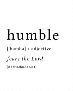 Christian Quotes Discover Humble Print / Definition Print / Fruit of the Spirit / Bible Verse Print / Bible Verse Art / Humility Print / Fear the Lord Print Bible Verse Art, Bible Verses Quotes, Faith Quotes, Bible Scriptures, Humble Quotes Bible, Biblical Quotes, Quotes About Being Humble, Godly Man Quotes, Heart Quotes