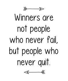 """Winners are not people who never fail, but people who never quit."" In the words of Dory, ""Just keep swimming! Cute Quotes, Great Quotes, Quotes To Live By, Sport Quotes, Quotes On Sports, Inspirational Quotes For Sports, Motivational Quotes For Workplace, Inspiring Quotes, Daily Motivation"