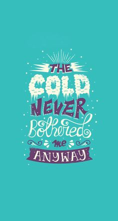 I love the movie frozen! So this quote is from the song 'Let it Go' sang by Elsa.