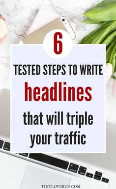 A better headline will bring you more traffic, make your blog post easier to find on search engines, and double your blog post's chances of being shared. Read the proven steps to write headlines that will boost your blog traffic. Write catchy headlines and triple your click-through rate. There is a way to have lots of traffic to your blog: write the perfect headline.  #Blogtraffic #bloggingtips via @tiny_love_bug