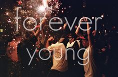 """""""May your heart always be joyful, may your song always be sung, and may you stay forever young."""" -Bob Dylan"""
