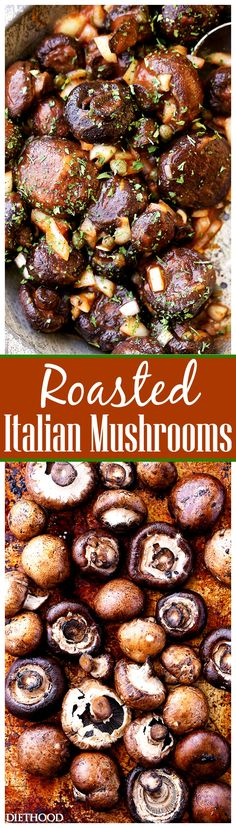 Roasted Italian Mushrooms Recipe - Roasted baby portobello mushrooms tossed with capers and onions in a deliciously seasoned tomato sauce.