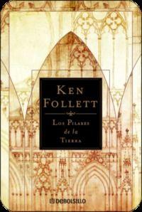 Los pilares de la tierra - Follett Ken