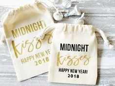 2018 New Year, New Years Eve Party Favor Bag, Midnight Kisses, Hershey Kiss Candy Bag, Party Favor Gift Bag
