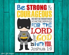 Be Strong & Courageous. Joshua 1:9. Superhero Wall Art. Boys Room Decor by LittleLifeDesigns