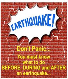 An Earthquake Safety Guide. What to do and what not to do during the ...