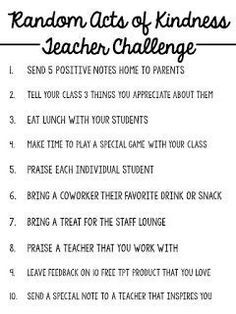 With tomorrow being Random Acts of Kindness Day, I was inspired to create a challenge for myself and my fellow teachers! I bring you. The Random Acts of Kindness Teacher Challenge - Classroom - Education Teacher Organization, Teacher Tools, Teacher Resources, Preschool Teacher Salary, Student Teaching, Beginning Of School, Middle School, Teacher Morale, Staff Morale