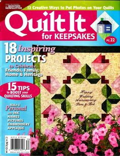 2008 Quilter's Newsletter Quilt It Magazine For Keepsakes 18 Projects #Q70