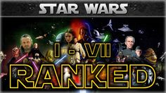 Rank All 7 Star Wars Movies from Best to Worst – A Viewer Inspired Discussion/Poll