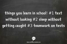 3 things you learn in school