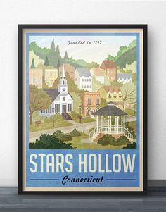 digitalartforthethinkingmachines:  Stars Hollow Poster - Vintage Travel Poster - Inspired by Gilmore Girls (Blue Version)