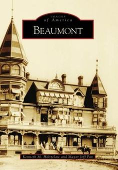 beaumont california | Beaumont, California (Images of America Series) by Kenneth Holtzclaw ...
