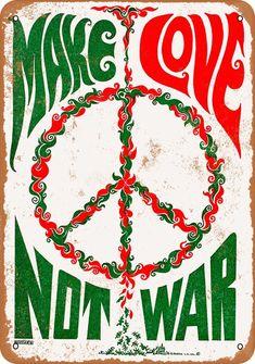 1967 Make Love Not War Vintage Look Metal Sign